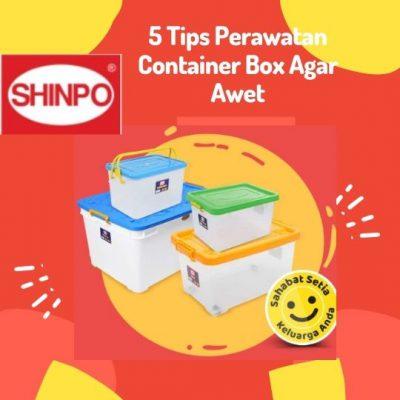 5 Tips Perawatan Container Box Agar Awet